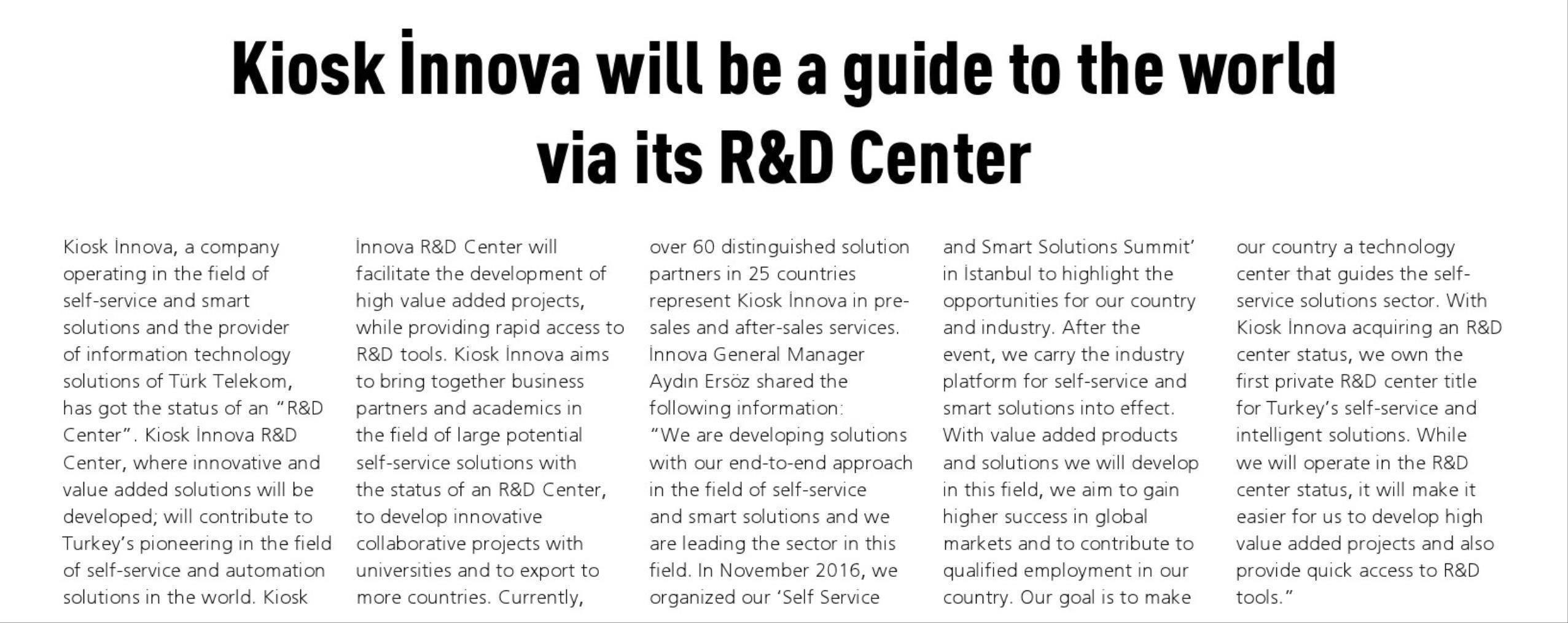 Kiosk İnnova Will Be A Guide To The World Via Its R&D Center